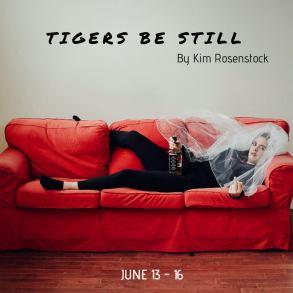 Tigers be Still